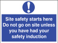 Site safety starts here Do not go on site unless...