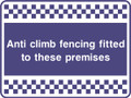 Anti climb fencing security sign