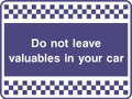 Do not leave valuables sign