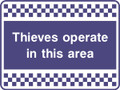 Thieves operate in this area sign