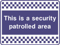 This area is security  patrolled sign
