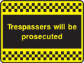 Trespassers will be prosecuted.