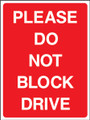 Please do not block drive
