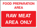 Food prep area Raw meat area only
