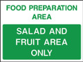 Food prep area Salad and fruit area only