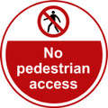 No Pedestrian access Anti-slip