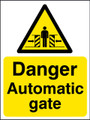 Danger Automatic gate