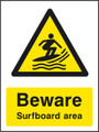 Beware surfboard area