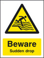 Beware Sudden drop
