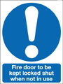 Fire door sign, to be kept locked shut when not in use