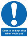 Door to be kept shut when not in use sign
