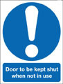 Door sign to be kept shut when not in use.