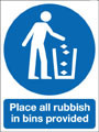 Place all rubish in bins provided sign