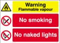 Warning Flammable vapour  No smoking  No naked lights sign