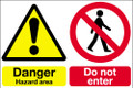 Danger hazard area  Do not enter sign