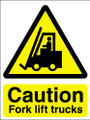 Caution fork lift trucks sign