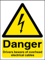 Danger drivers beware of overhead electrical cables sign