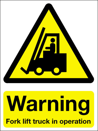 Warning Fork Lift Truck In Operation Sign Signs 2 Safety