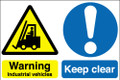 Warning industrial vehicles  Keep clear sign