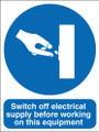 Switch off electrical supply before working on this equipment sign