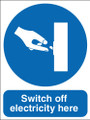 Switch off electricity here sign