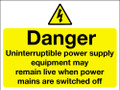 Danger uninterruptible power supply