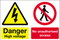 Danger high voltage No unauthorised access sign