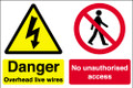 Danger overhead live wires No unauthorised access sign