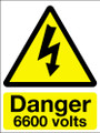 Danger 6600 volts adhesive sign