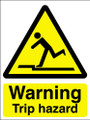 Warning trip hazard sign
