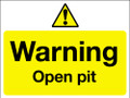 Warning open pit sign