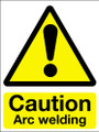 Caution arc welding adhesive sign