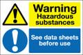 Warning hazardous substances See data sheets before use sign