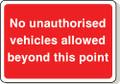 No unauthorised vehicles sign