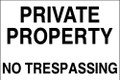 House sign, Private Property No Trespassing