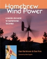 Home Brew Wind Power by Dan Bartmann and Dan Fink