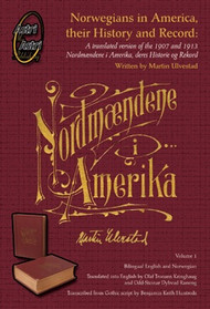 """Nordmendene i Amerika"" - Norwegians in America, their history and record"