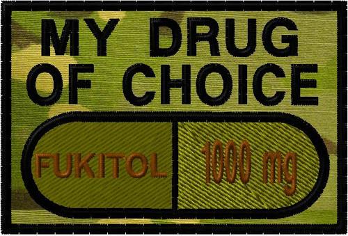 My drug of choice custom patch