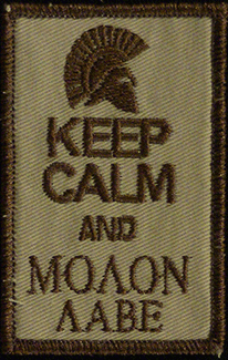 Keep Calm and Molon Labe custom patch