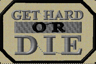 Get hard or Die funny morale patch
