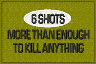 6 Shots Funny Morale Patch