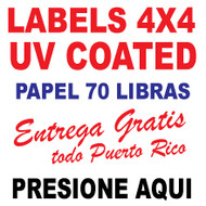 Lables 4 x 4 Full Color  UV Coated Entrega Gratis todo Puerto Rico