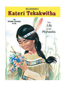 Childrens Book (StJPB): #298 Kateri Tekakwitha
