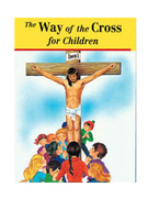 Childrens Book (StJPB): #497 The Way of the Cross