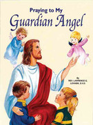 Childrens Book (StJPB) #524 Praying to My Guardian Angel