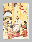 Children's Book: Catholic Classic: Our Father
