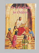 Children's Book: Catholic Classic: Life of Jesus