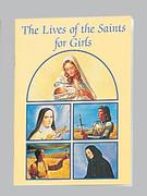 Children's Book: Catholic Classic: Lives Siants Girl