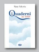 Maria Valtorta: I Quaderni del 1944 - Italian