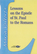 Maria Valtorta: Lessons on the Epistle of St Paul